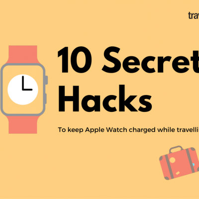 10 secret hacks to keep your Apple Watch charged while travelling
