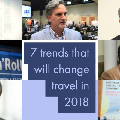 7 Trends that will change the game of Travel in 2018
