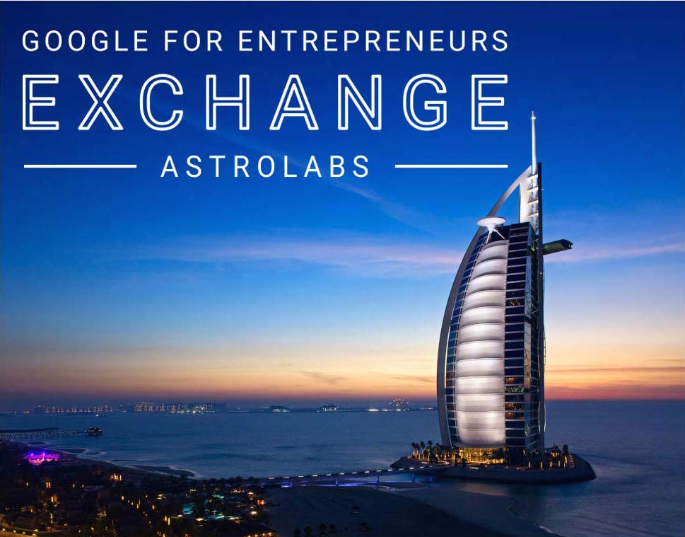 AstroLabs Dubai, Google for Entrepreneur