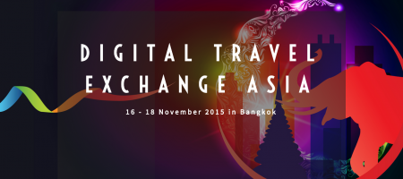 Digital Travel Exchange Asia to be organised from 16 – 18 November 2015 in Bangkok