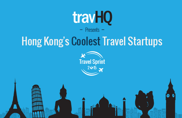 Travel Sprint: Our Pick Of Hong Kong's 10 coolest travel startups