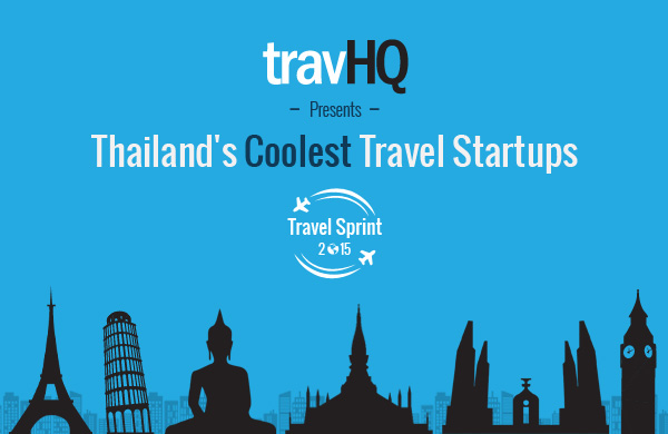 Travel Sprint: Our pick of Thailand's 7 coolest travel startups