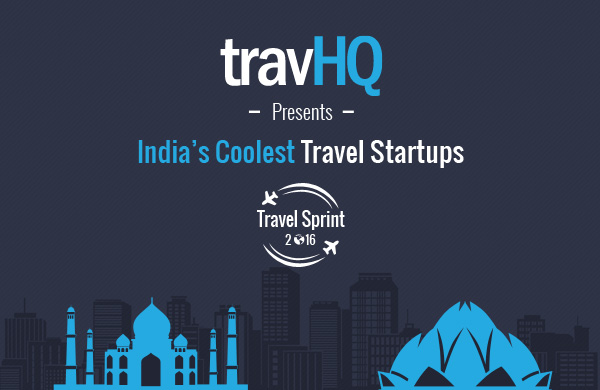 Our pick of India's 10 coolest travel startups that stole the limelight