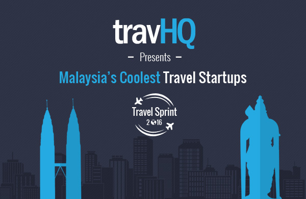 Travel Sprint: Our pick of Malaysia's 10 Coolest travel startups