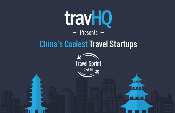 Travel Sprint: Our pick of China's 10 coolest travel startups
