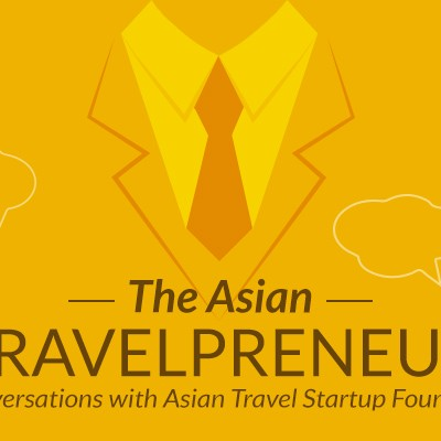 Introducing the Asian Travelpreneur Series, our conversations with Travel Startup Founders from Asia