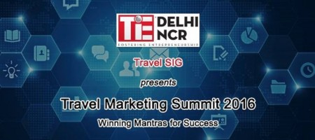TiE Delhi hosting 'Travel Marketing Summit 2016' to drive discussions marketing trends in travel