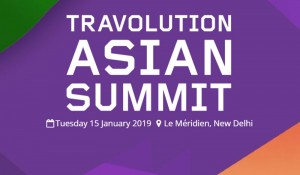 Partner Event Update: Travolution Asian Summit to be organized in New Delhi on 15th  Jan 2019